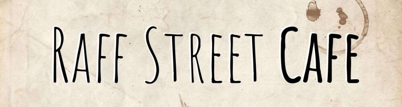 Raff Street Cafe